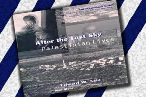 After The Last Sky: Palestinian Lives (Buku Karya Edward Said)